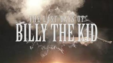 مشاهدة فيلم THE LAST DAYS of BILLY the KID (2017) مترجم HD اون لاين