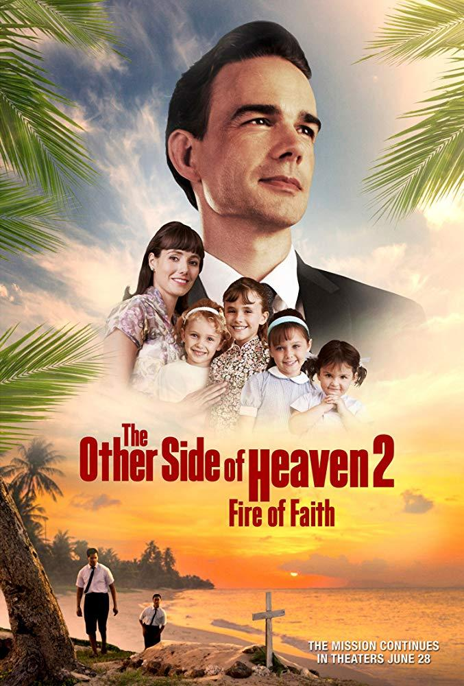 مشاهدة فيلم The Other Side of Heaven 2: Fire of Faith (2019) مترجم HD اون لاين