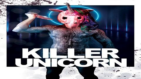 مشاهدة فيلم Killer Unicorn (2018) مترجم HD اون لاين