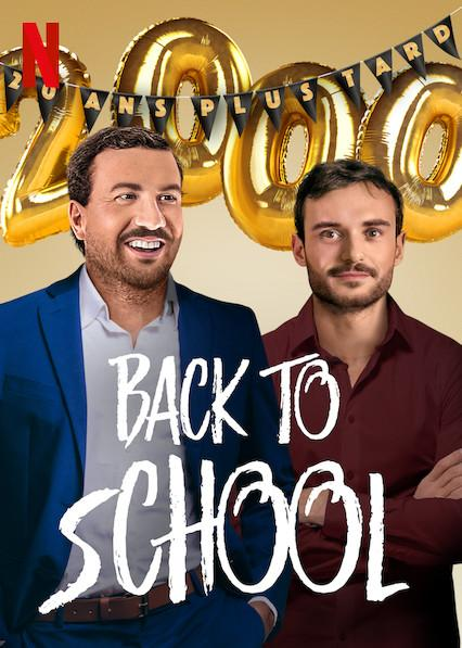 مشاهدة فيلم Back to School (2019) مترجم HD اون لاين