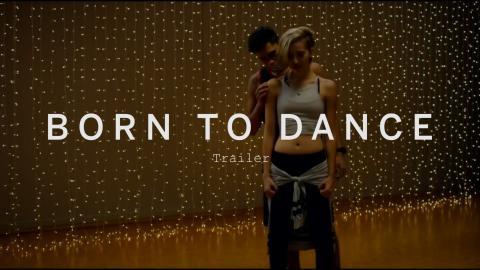 مشاهدة فيلم Born to Dance (2015) مترجم HD اون لاين