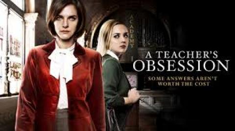 مشاهدة فيلم A Teacher's Obsession (2015) مترجم HD اون لاين