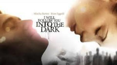 مشاهدة فيلم I Will Follow You Into the Dark (2012) مترجم HD اون لاين