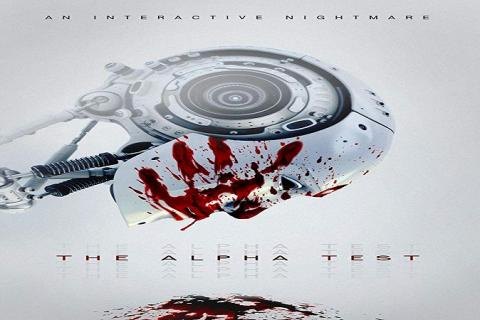 مشاهدة فيلم The Alpha Test (2020) مترجم HD اون لاين