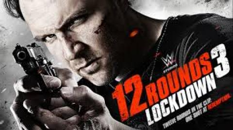 مشاهدة فيلم 12 Rounds 3: Lockdown (2015) مترجم HD اون لاين